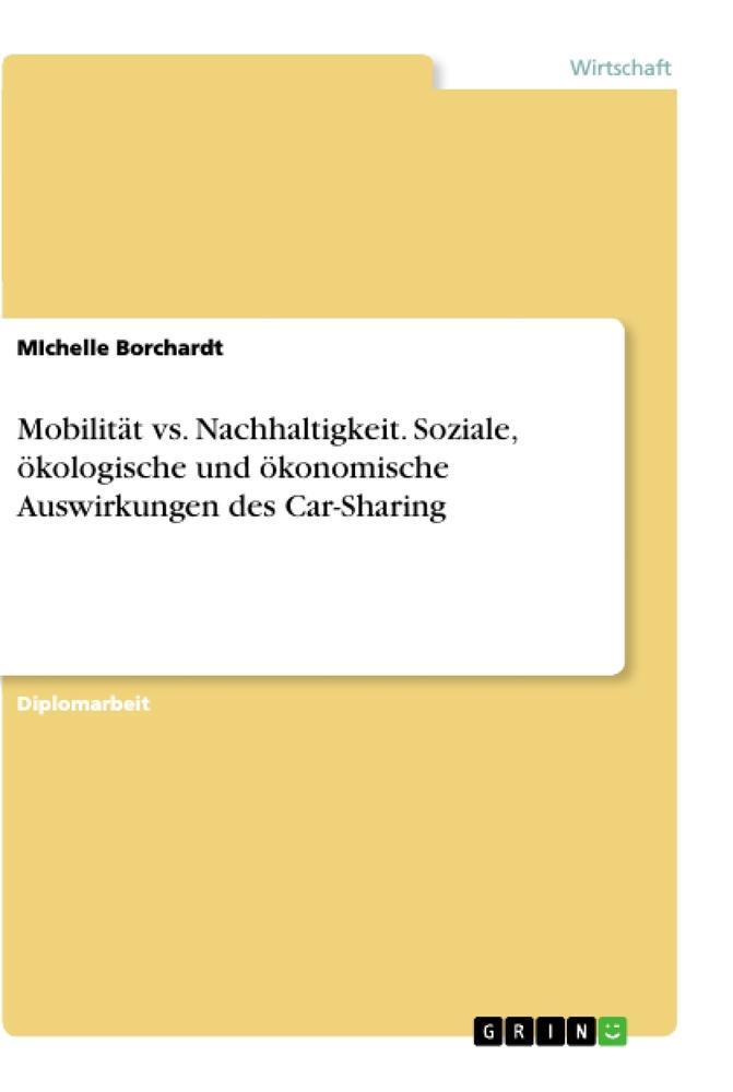 Mobilität vs. Nachhaltigkeit. Soziale, ökologische und ökonomische Auswirkungen des Car-Sharing als Buch (kartoniert)