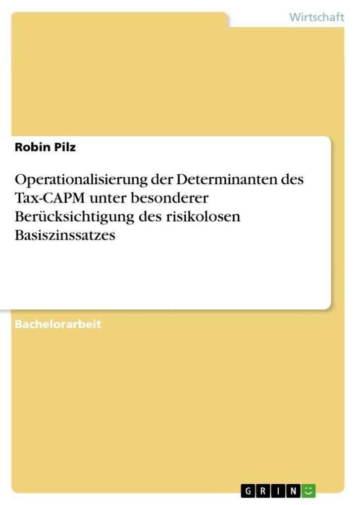 Operationalisierung der Determinanten des Tax-CAPM unter besonderer Berücksichtigung des risikolosen Basiszinssatzes als eBook epub