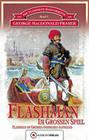 Die Flashman-Manuskripte 05. Flashman im Großen Spiel