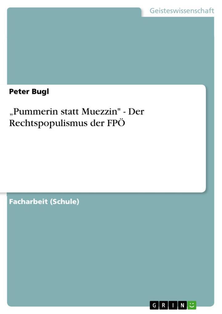 """""""Pummerin statt Muezzin"""" - Der Rechtspopulismus der FPÖ als eBook epub"""