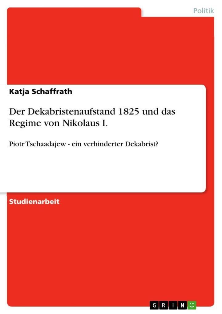 Der Dekabristenaufstand 1825 und das Regime von Nikolaus I. als eBook epub