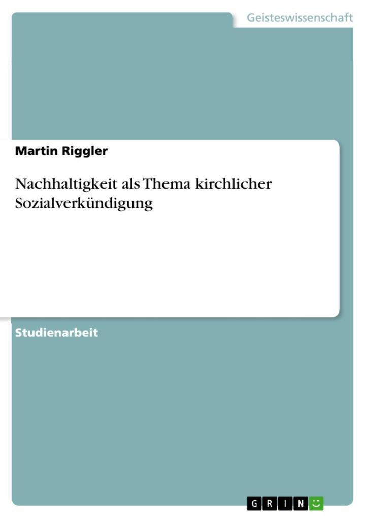 Nachhaltigkeit als Thema kirchlicher Sozialverkündigung als eBook epub