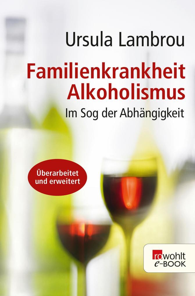 Familienkrankheit Alkoholismus als eBook epub