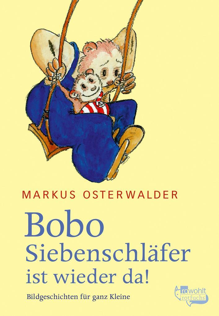 Bobo Siebenschläfer ist wieder da als eBook epub