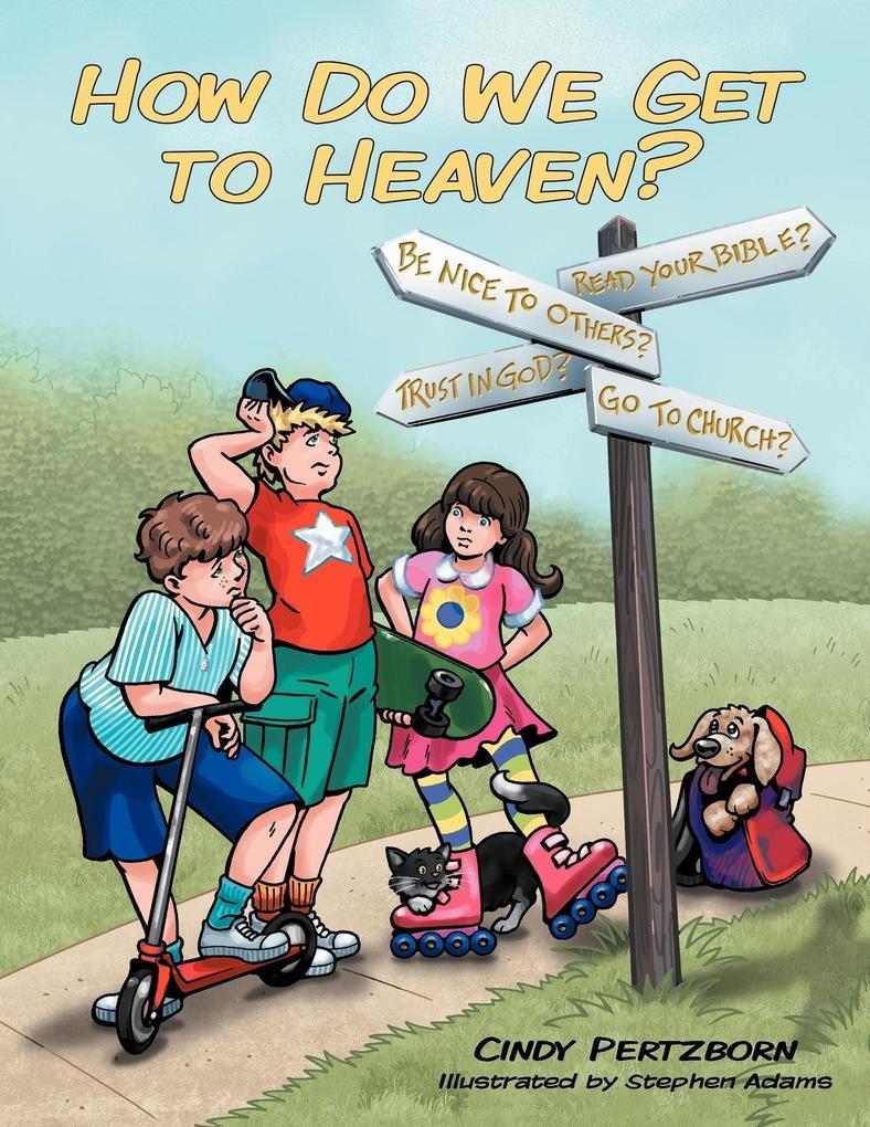 How Do We Get to Heaven? als Taschenbuch