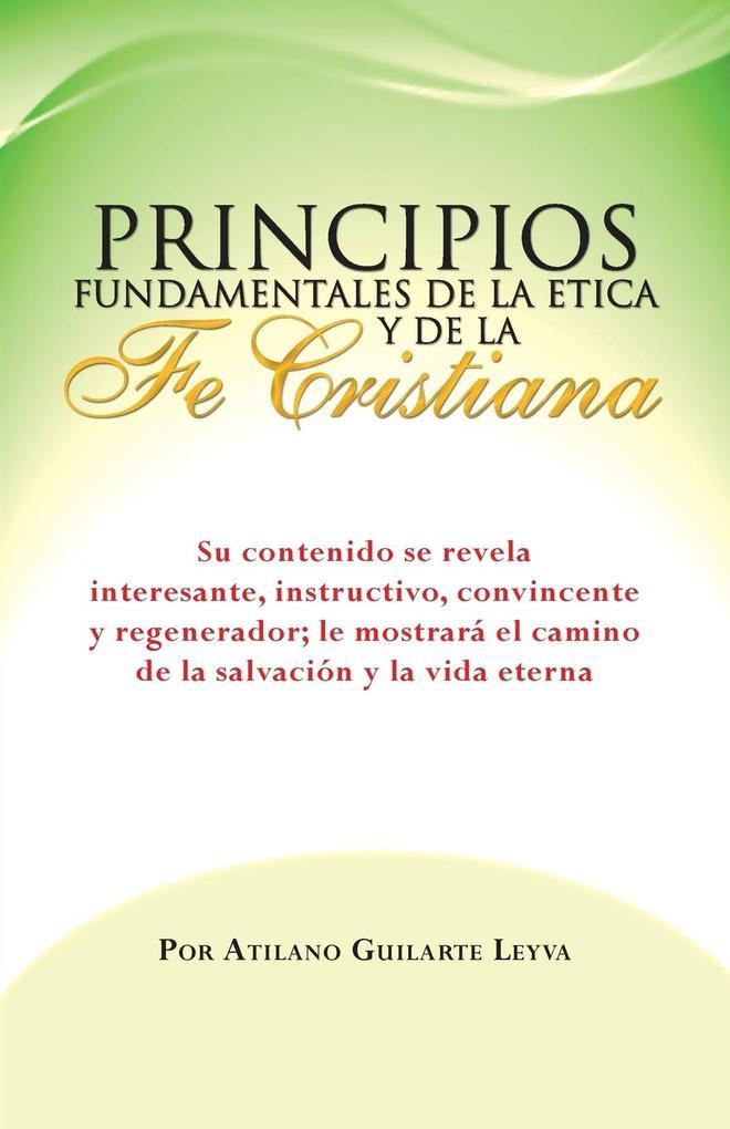 Principios Fundamentales de La Etica y de La Fe Cristiana als Taschenbuch
