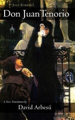 Don Juan Tenorio: A Religious-Fantasy Drama in Two Parts als Buch (gebunden)