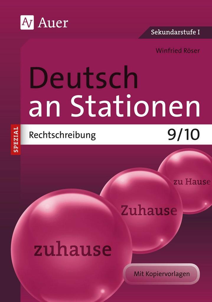 Deutsch an Stationen spezial Rechtschreibung 9-10 als Buch (geheftet)