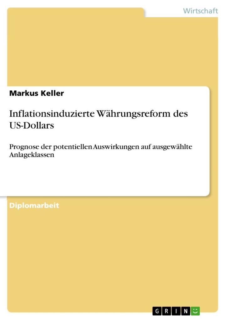 Inflationsinduzierte Währungsreform des US-Dollars als eBook epub