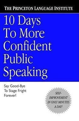 10 Days to More Confident Public Speaking als Taschenbuch