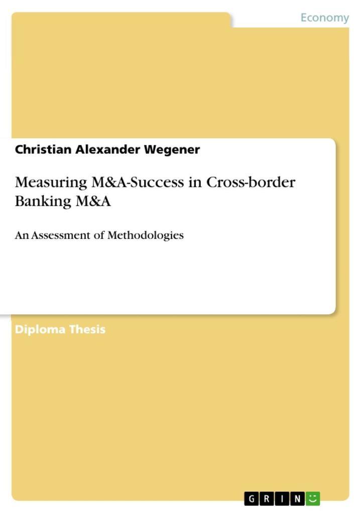 Measuring M&A-Success in Cross-border Banking M&A als eBook epub