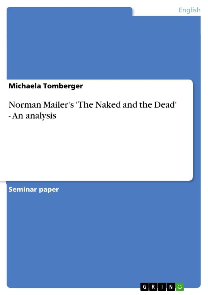 Norman Mailer's 'The Naked and the Dead' - An analysis als eBook epub