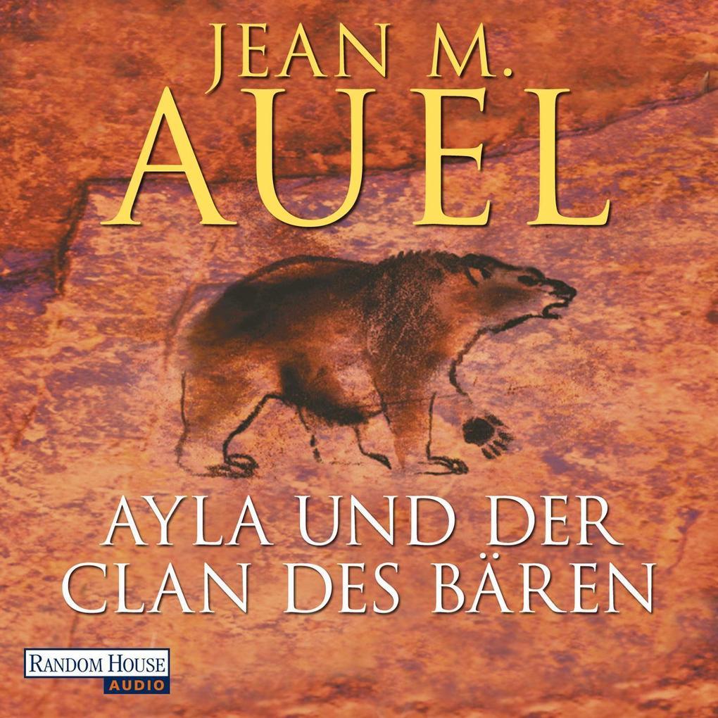Ayla und der Clan des Bären als Hörbuch Download