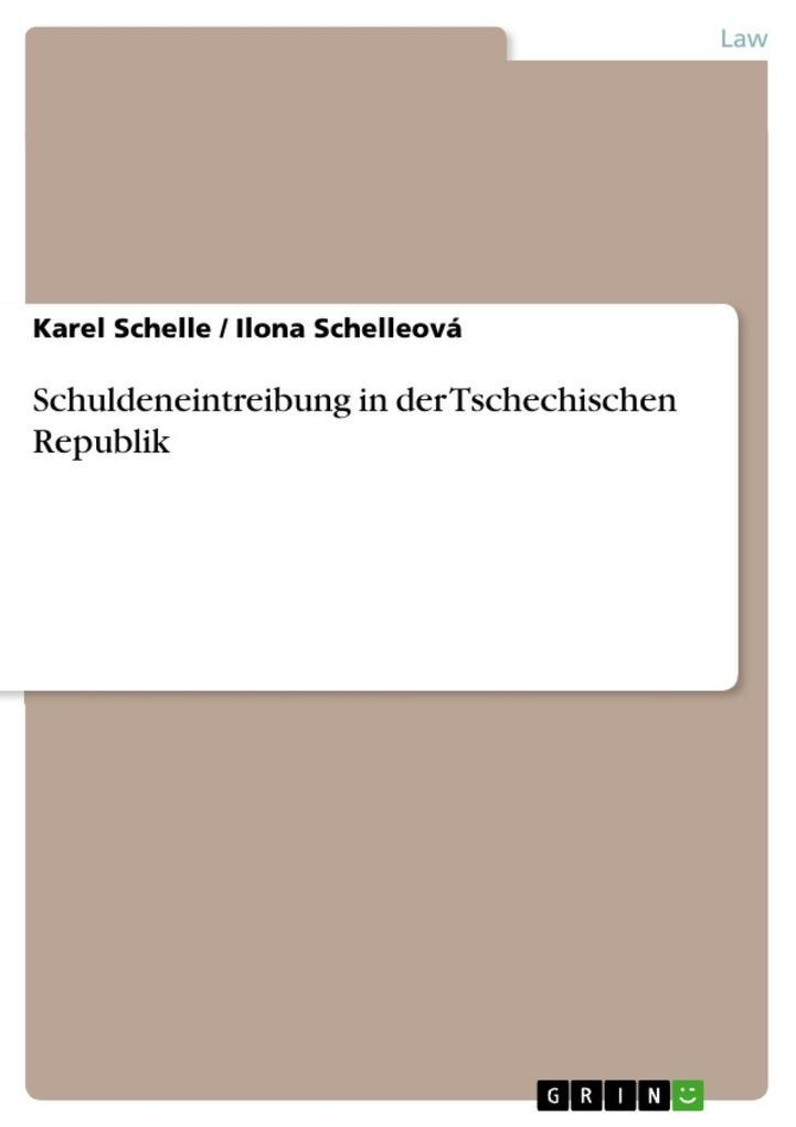 Schuldeneintreibung in der Tschechischen Republik als eBook epub