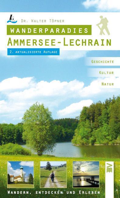 Wanderparadies Ammersee - Lechrain als Buch (kartoniert)