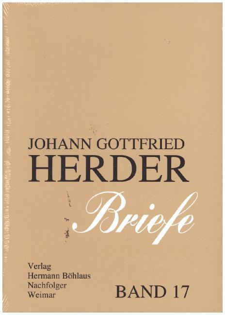 Johann Gottfried Herder. Briefe 17 als Buch (gebunden)