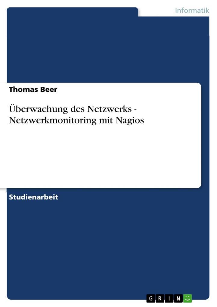 Überwachung des Netzwerks - Netzwerkmonitoring mit Nagios als eBook epub
