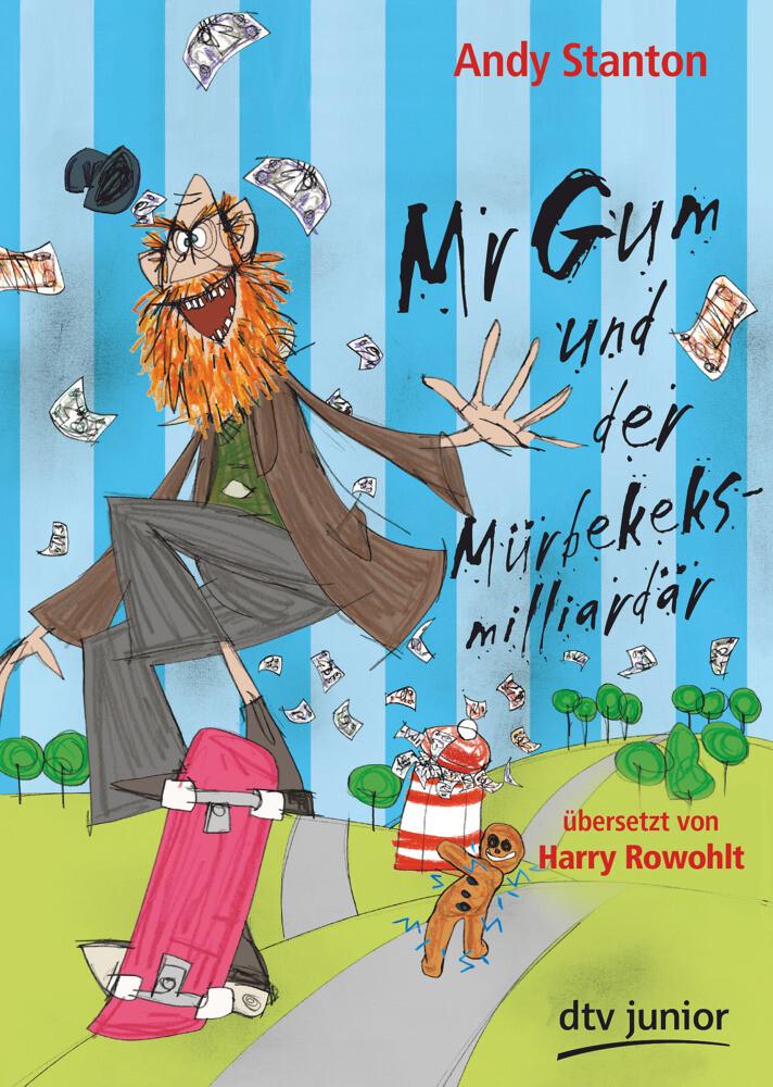Mr Gum und der Mürbekeksmilliardär als Taschenbuch