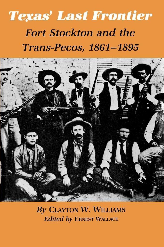 Texas' Last Frontier als Taschenbuch