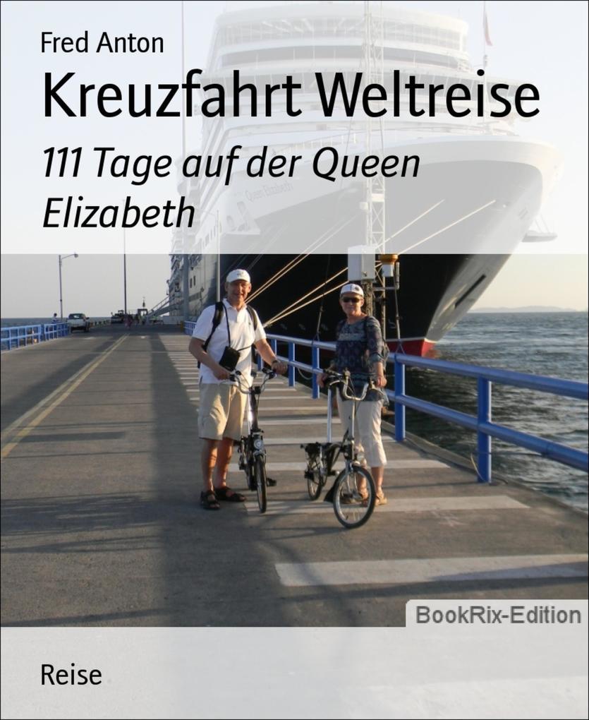 Kreuzfahrt Weltreise als eBook epub