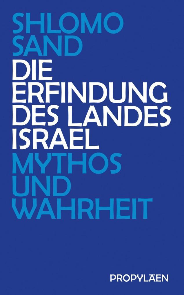 Die Erfindung des Landes Israel als eBook epub