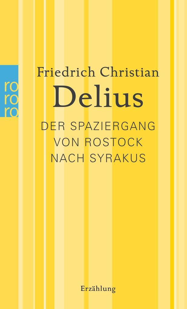 Der Spaziergang von Rostock nach Syrakus als Taschenbuch