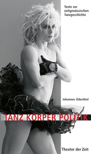 Tanz Körper Politik als Buch