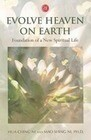 Evolve Heaven on Earth: Foundation of a New Spiritual Life