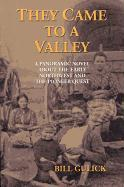 They Came to a Valley: A Panoramic Novel about the Early Northwest and the Pioneer Quest als Taschenbuch