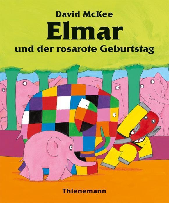 Elmar und der rosarote Geburtstag als Buch (gebunden)