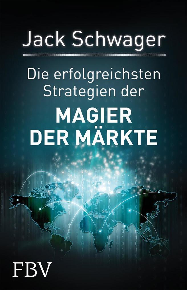Die erfolgreichsten Strategien der Magier der Märkte als Buch (gebunden)