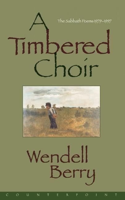 A Timbered Choir als Taschenbuch