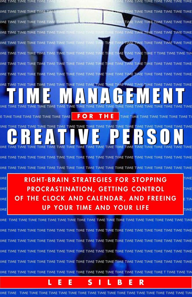 Time Management For The Creative Person als Taschenbuch