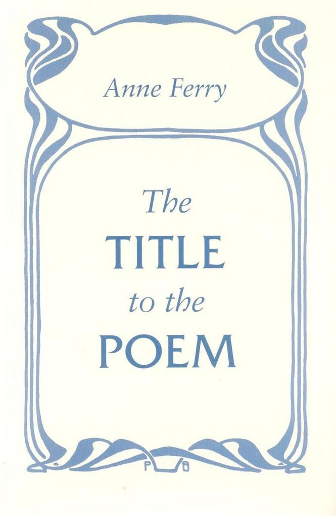 The Title to the Poem als Taschenbuch