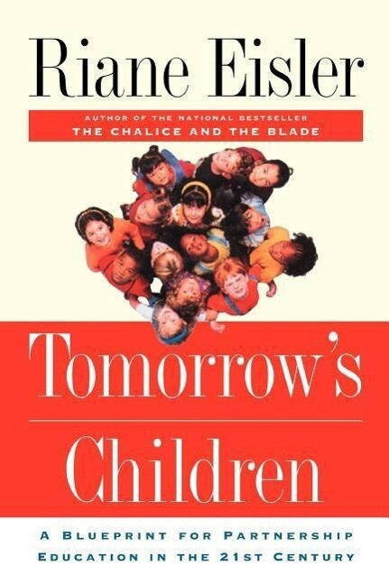 Tomorrow's Children: A Blueprint for Partnership Education in the 21st Century als Taschenbuch