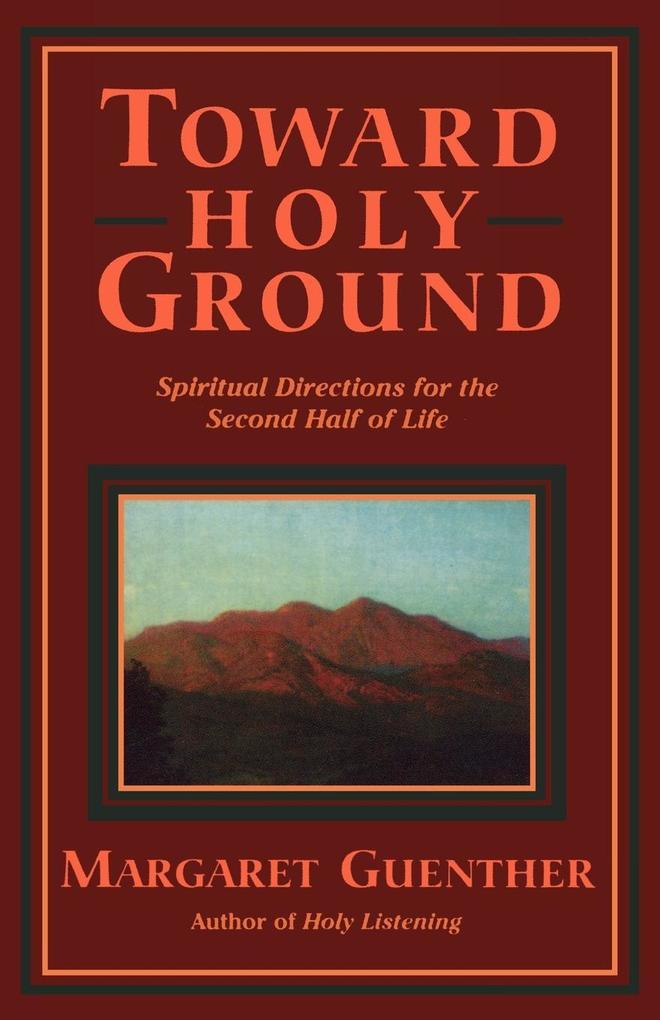 Toward Holy Ground als Taschenbuch