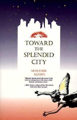 Toward the Splendid City als Taschenbuch