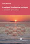Kroatisch für absolute Anfänger. Lehrbuch