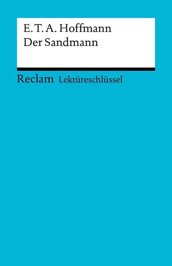 Lektüreschlüssel. E. T. A. Hoffmann: Der Sandmann als eBook epub