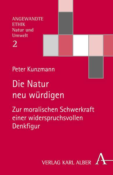 Die Natur neu würdigen als Buch (kartoniert)