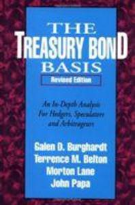The Treasury Bond Basis: An In Depth Analysis for Hedgers, Speculators and Arbitrageurs als Buch (gebunden)