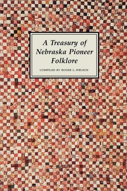 A Treasury of Nebraska Pioneer Folklore als Taschenbuch
