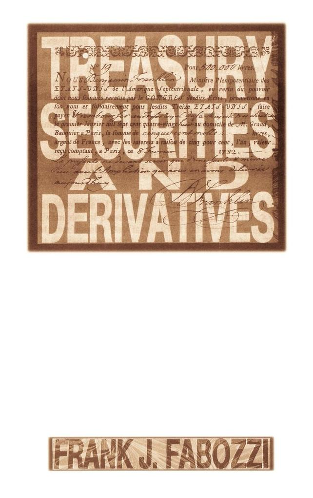 Treasury Securities and Derivatives als Buch (gebunden)