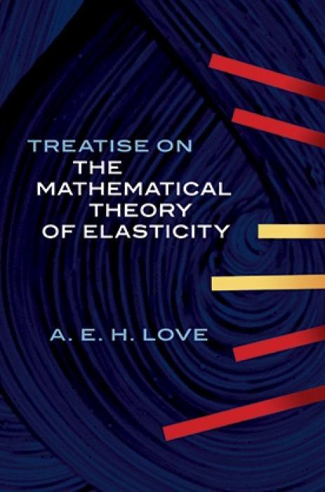 A Treatise on the Mathematical Theory of Elasticity als Taschenbuch