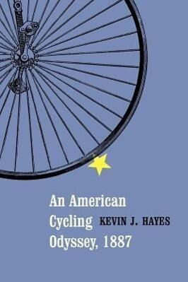 An American Cycling Odyssey, 1887 als Taschenbuch