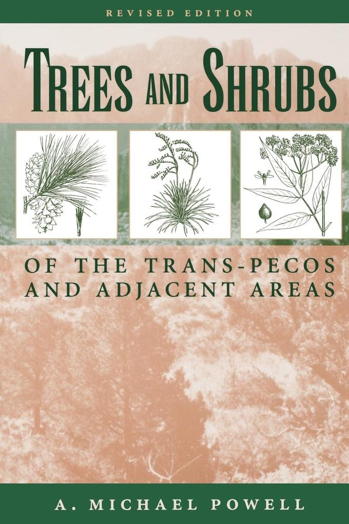 Trees & Shrubs of the Trans-Pecos and Adjacent Areas als Taschenbuch