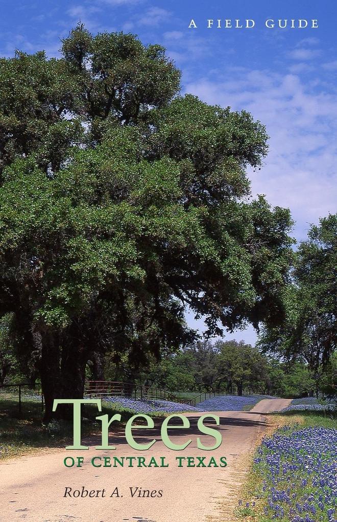 Trees of Central Texas als Taschenbuch
