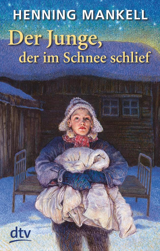 Der Junge, der im Schnee schlief als eBook epub