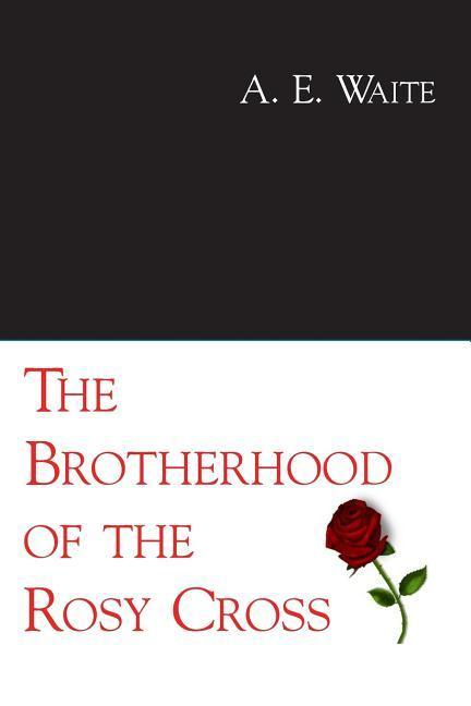 The Brotherhood of the Rosy Cross als Taschenbuch