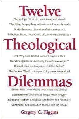 Twelve Theological Dilemmas als Buch (gebunden)